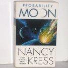 Probability Moon by Nancy Kress Science Fiction 2002 Probability Series Hugo & Nebula Award Winner