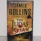The Judas Strain by James Rollins Suspense Thriller 2008 Sigma Force Series
