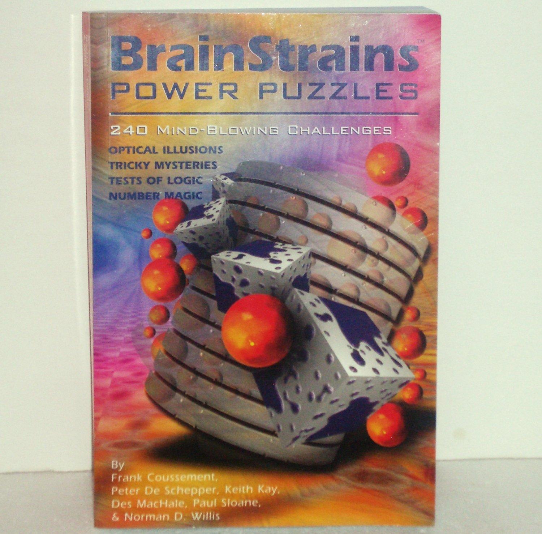 BrainStrains Power Puzzles by Frank Coussement, et al 240 Mind-Blowing Challenges, Trade Size 2002