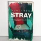 Stray by Rachel Vincent Paranormal Urban Fantasy Romance 2007 Shifters Series