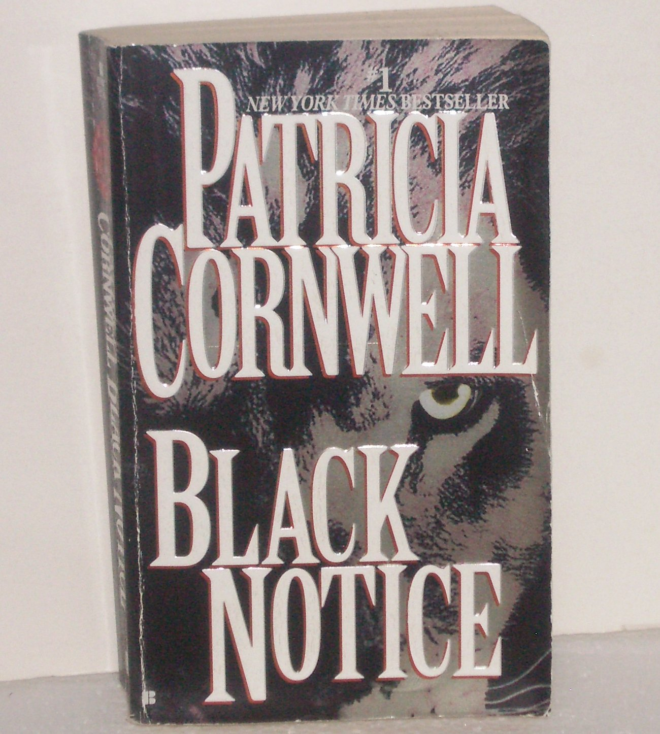 Black Notice by Patricia Cornwell a Kay Scarpetta Forensic Mystery 2000