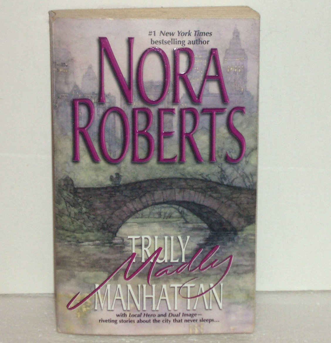 Truly, Madly Manhattan by Nora Roberts 2 in 1 Romance