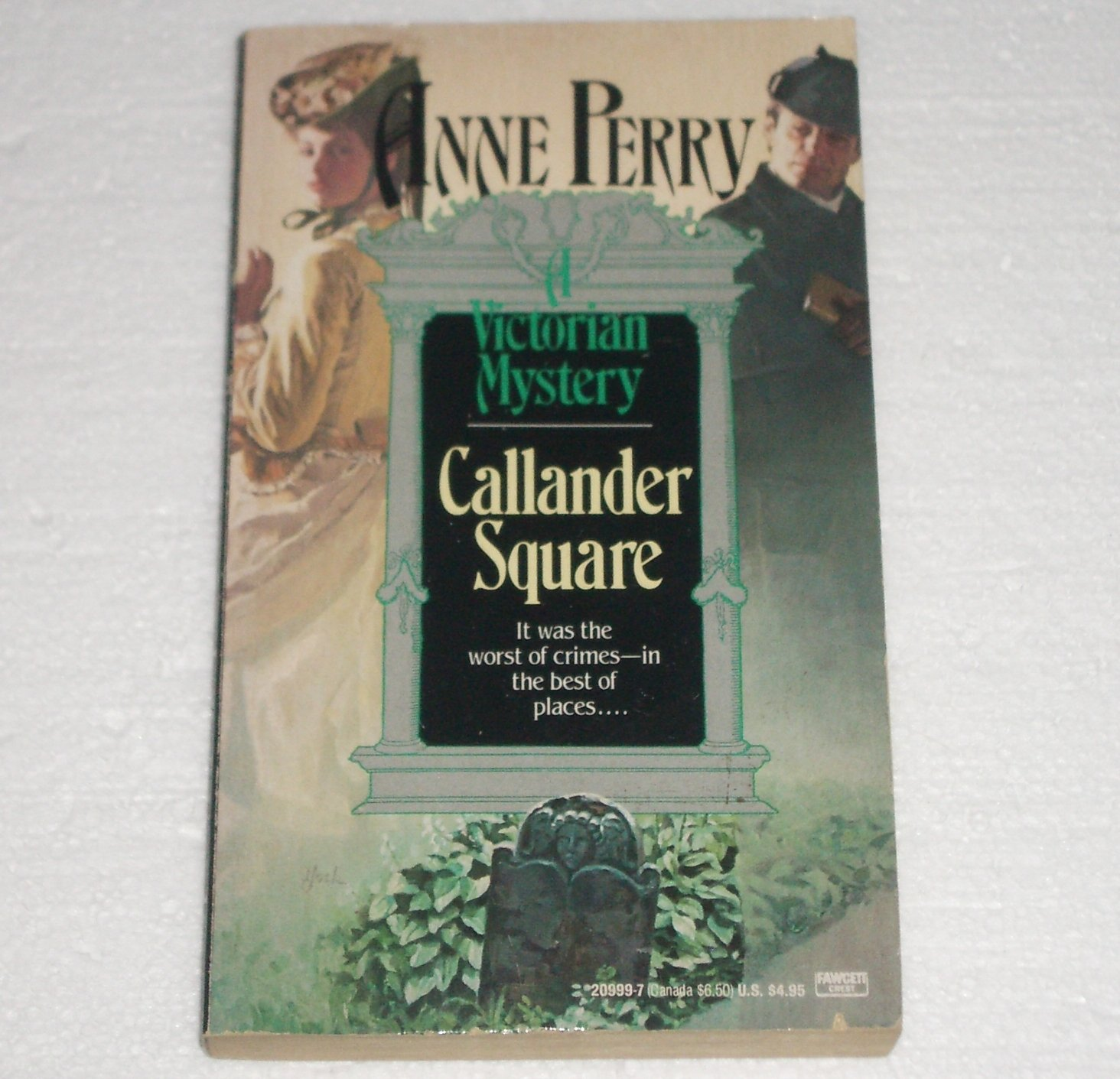 Callander Square by Anne Perry A Charlotte and Thomas Pitt Historical Mystery 1985