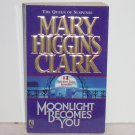 Moonlight Becomes You by Mary Higgins Clark 1997 Mystery and Suspense