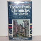 The Kent Family Chronicles Encyclopedia by Robert Hawkins 1997 Illustrated