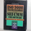 Comparing ISO 9000, Malcolm Baldrige, and the SEI CMM for Software Michael O. Tingey Hardback 1997