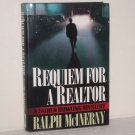 Requiem for a Realtor by Ralph McInerny 2004 Hardcover with Dust Jacket A Father Dowling Mystery