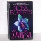 Divine Evil by Nora Roberts Romantic Suspense 1992