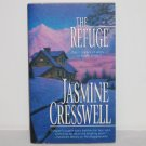 The Refuge by JASMINE CRESSWELL Romantic Suspense 2000