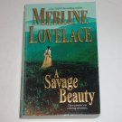 A Savage Beauty by Merline Lovelace Historical Western Romance 2003