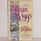 The Drifter by Susan Wiggs Historical Western Romance 1998