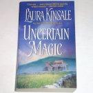 Uncertain Magic by Laura Kinsale 1987 Historical Romance