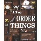 The Order of Things: How Everything in the World Is Organized by Barbara Ann Kipfer Hardcover 1996