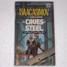 The Caves of Steel by Isaac Asimov 1989 The Robot Series Lije Baley and R Daneel Olivaw