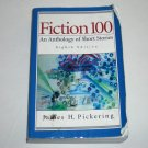 Fiction 100: An Anthology of Short Stories by James H. Pickering 1997