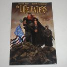 The Life Eaters by David Brin Illustrated by Scott Hampton 2004 Trade Size PB
