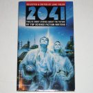 2041: Twelve Short Stories About the Future by Top Science Fiction Writers 1994 Connie Willis et al