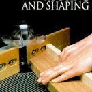 Routing and Shaping by Time Life Books 1999 Spiral Bound Hardcover Art of Woodworking