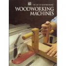 Woodworking Machines by Time Life Books 1999 Spiral Bound Hardcover Art of Woodworking