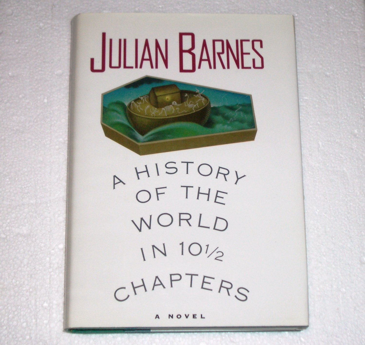 A History of the World in 10 1/2 Chapters by Julian Barnes Hardcover 1989 1st American edition