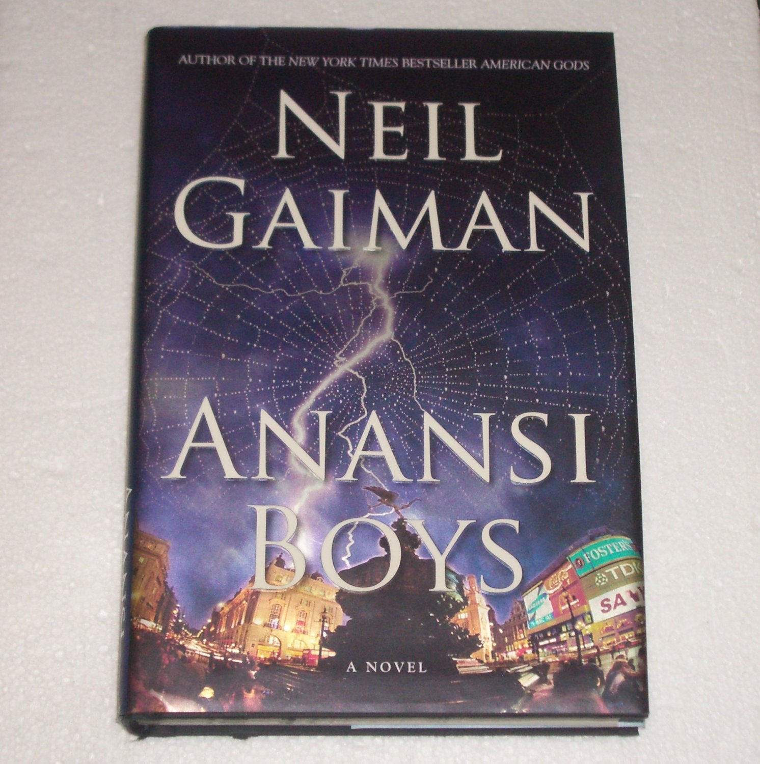 Anansi Boys by Neil Gaiman 2005 Hardcover with Dust Jacket. First Edition