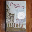 Princess Academy by Shannon Hale 2005 Hardcover with Dust Jacket Newberry Honor 1st Ed