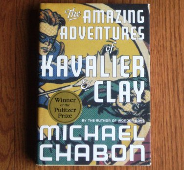 The Amazing Adventures of Kavalier and Clay Michael Chabon 2000 Hardcover, DJ Pulitzer Prize