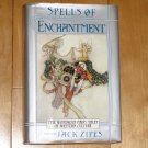 Spells of Enchantment: The Wondrous Fairy Tales of Western Culture by Jack Zipes 1991 HC DJ