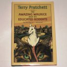 The Amazing Maurice and His Educated Rodents Terry Pratchett Hardcover, DJ 1st ED Discworld Series