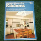 Designing and Remodeling Kitchens by Robert J. Beckstrom