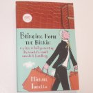 Bringing Home the Birkin by MICHAEL TONELLO Advance Reading Copy 2008