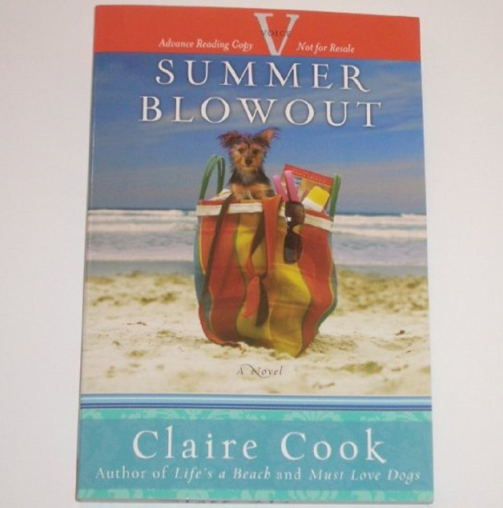 Summer Blowout by CLAIRE COOK Advance Reading Copy 2008 ARC