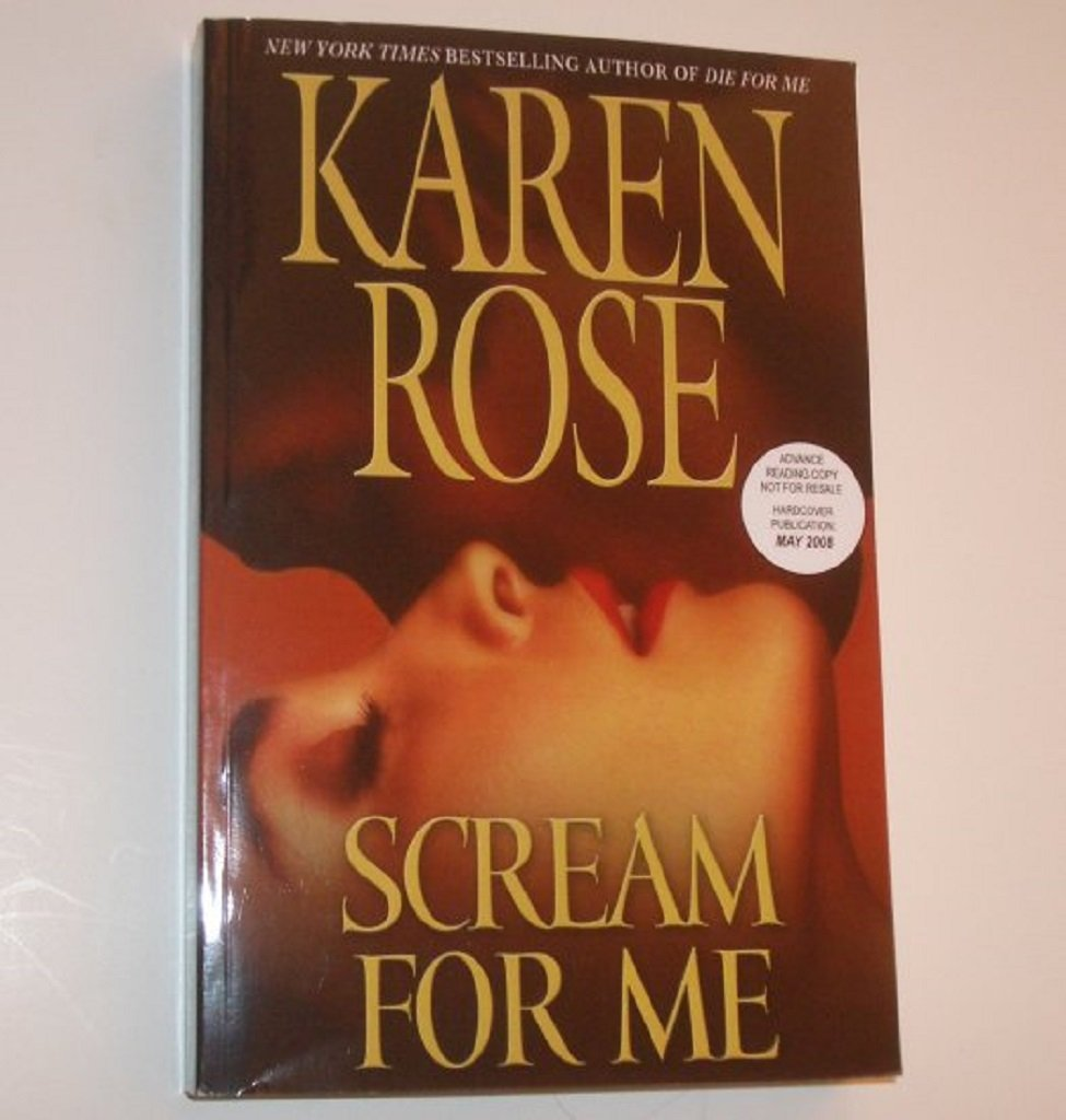 Scream for Me by KAREN ROSE Advance Reading Copy ARC 2008