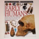 Early Humans by Nick Merriman and Dorling Kindersley Hardcover Eyewitness Books