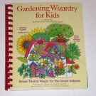 Gardening Wizardry for Kids by Patricia Kite