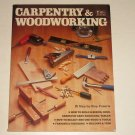 Carpentry and Woodworking by Dick Demske 1984