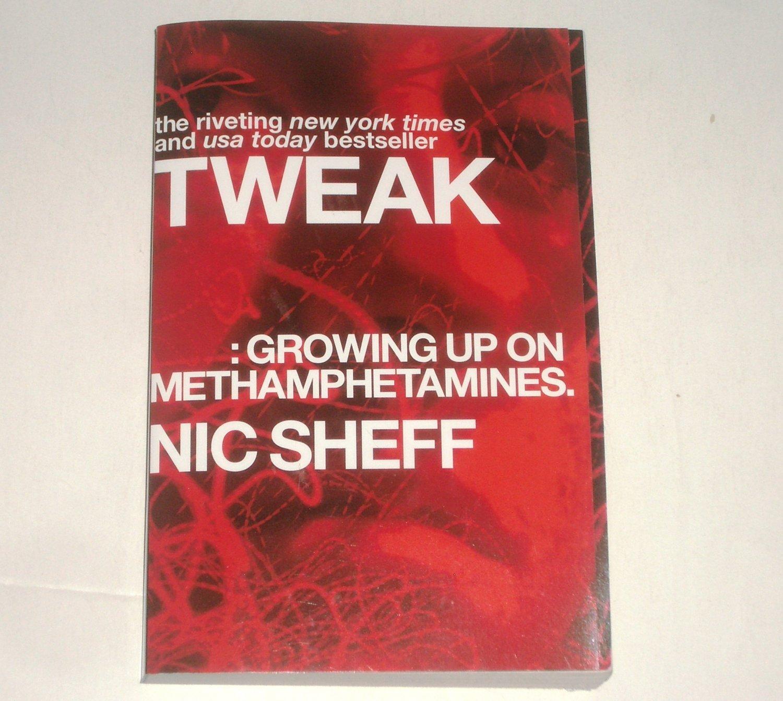 Tweak: Growing Up on Methamphetamines by Nic Sheff Trade Size