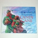 The Legend of the Candy Cane by Lori Walburg 1997 Hardcover with Dust Jacket