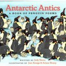 Antarctic Antics : A Book of Penguin Poems by Judy Sierra 1998 Hardcover with Dust Jacket