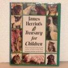 James Herriot's Treasury for Children ~ Warm & Joyful Tales Hardcover with Dust Jacket