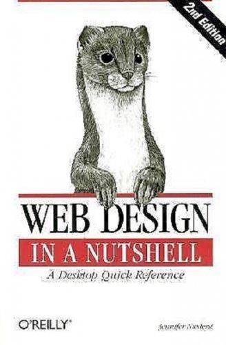 Web Design in a Nutshell: A Desktop Quick Reference by Jennifer Niederst Robbins