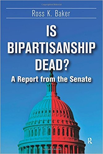 Is Bipartisanship Dead?: A Report from the Senate 1st Edition by Ross K. Baker