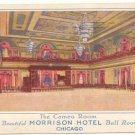 MORRISON HOTEL BALL ROOM, CHICAGO VINTAGE POSTCARD   11