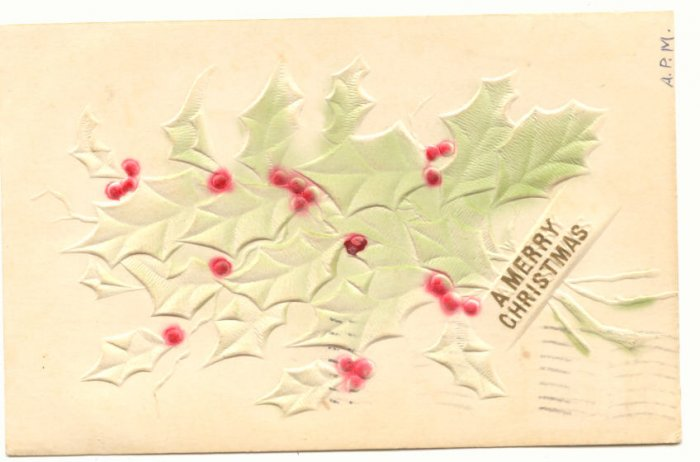 A MERRY CHRISTMAS HEAVILY EMBOSSED HOLLY 1908 Vintage POSTCARD   59