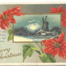 A MERRY CHRISTMAS, WINDMILL ,POINSETTTIA, FULL MOON 1911 Vintage  POSTCARD   61