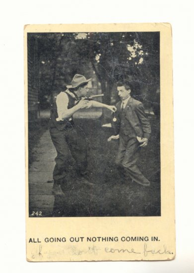 ALL GOING OUT MAN BEING ROBBED AT GUNPOINT VINTAGE 1908 POSTCARD  83