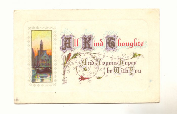 ALL KIND THOUGHTS, VINTAGE 1912 POSTCARD , VERSE    136