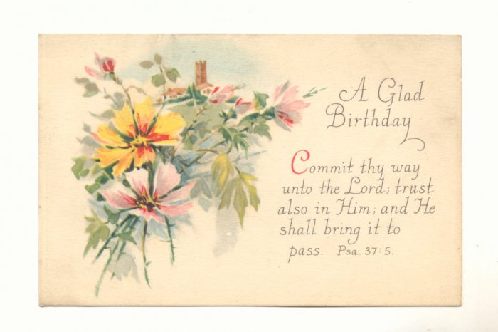 A GLAD BIRTHDAY, VINTAGE POSTCARD, FLOWERS, VERSE   144