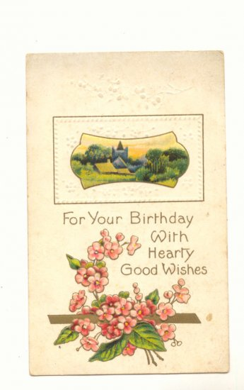 GOOD WISHES BIRTHDAY SCENE FLOWERS VINTAGE POSTCARD   147