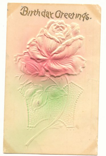 HEAVY EMBOSSED BIRTHDAY GREETINGS, ROSE POSTCARD   #165